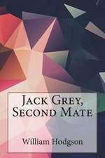 Jack Grey, Second Mate