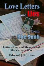 Love Letters and Lies from Khe Sanh
