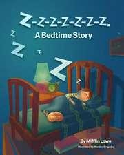 Z-Z-Z-Z-Z-Z-Z-Z. a Bedtime Story