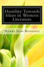 Hostility Towards Islam in Western Literature