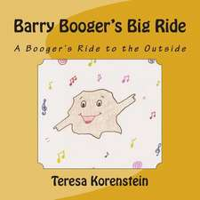 Barry Booger's Big Ride