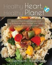 Healthy Heart, Healthy Planet