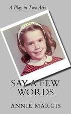 Say a Few Words