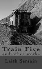 Train Five