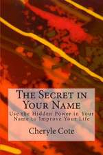 The Secret in Your Name