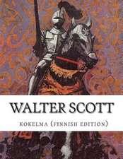 Walter Scott, Kokoelma (Finnish Edition)