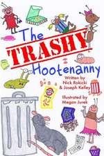 The Trashy Hootenanny