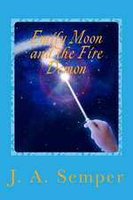 Emily Moon and the Fire Demon