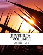 Juvenilia - Volume I