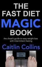 The Fast Diet Magic Book