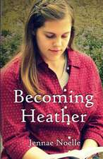 Becoming Heather