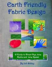 Earth Friendly Fabric Design