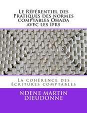 Le Referentiel Des Pratiques Des Normes Comptables Ohada Avec Les Ifrs
