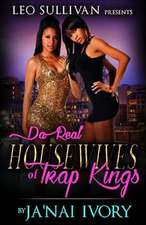 Da Real Housewives of Trap Kings