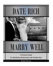 Date Rich, Marry Well