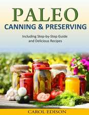 Paleo Canning and Preserving