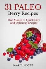 31 Paleo Berry Recipes