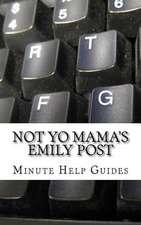 Not Yo Mama's Emily Post