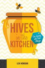 Hives in the Kitchen
