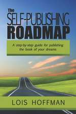 The Self-Publishing Roadmap