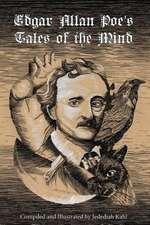 Edgar Allan Poe's Tales of the Mind