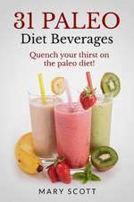 31 Paleo Diet Beverages