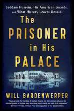 The Prisoner in His Palace