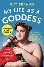 My Life as a Goddess: A Memoir through (Un)Popular Culture