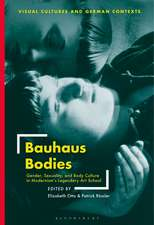 Bauhaus Bodies: Gender, Sexuality, and Body Culture in Modernism's Legendary Art School