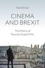 Cinema and Brexit: The Politics of Popular English Film
