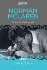 Norman McLaren: Between the Frames