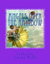 Angels Over the Rainbow