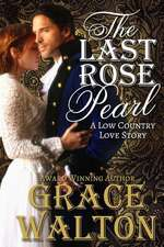 The Last Rose Pearl
