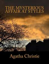 The Mysterious Affair at Styles [Large Print Edition]