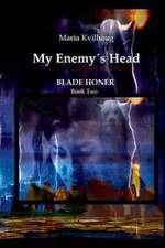 My Enemys Head