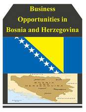 Business Opportunities in Bosnia and Herzegovina