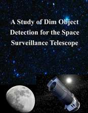 A Study of Dim Object Detection for the Space Surveillance Telescope