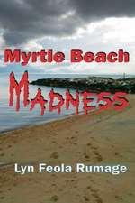 Myrtle Beach Madness