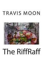 The Riffraff