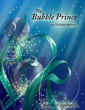 The Bubble Prince