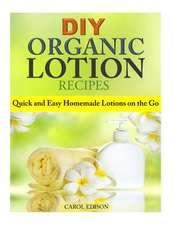DIY Organic Lotion Recipes