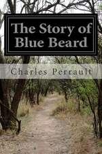 The Story of Blue Beard