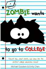 Zombie Wants...to Go to College