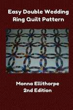 Easy Double Wedding Ring Quilt Pattern - 2nd Edition