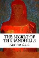 The Secret of the Sandhills