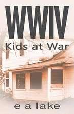 Wwiv - Kids at War
