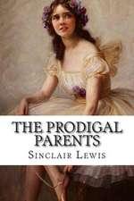 The Prodigal Parents