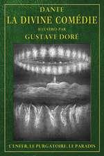 La Divine Comedie Illustree Par Gustave Dore