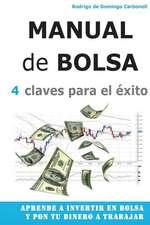 Manual de Bolsa - 4 Claves Para El Exito