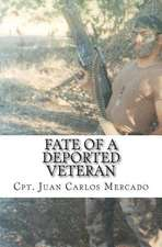 Fate of a Deported Veteran